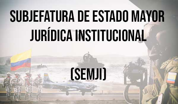 Subjefatura de Estado Mayor Jurídica Institucional